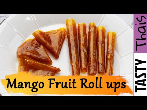 Homemade Mango Fruit Roll Ups - Healthy Thai Fruit Leather Recipe