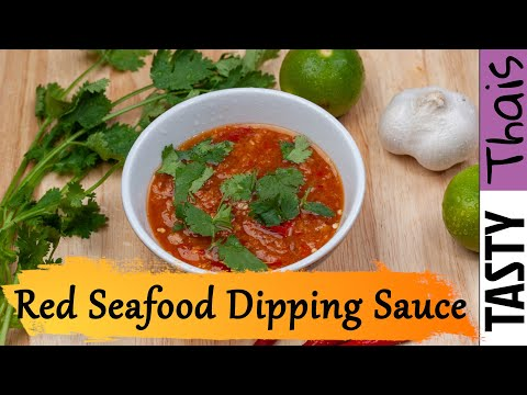 Thai Spicy Seafood Dipping Sauce - Spicy Red Chili Dip