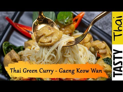 Thai Green Curry Recipe with Chicken Served with Rice Noodles - Gaeng Keow Wan Gai