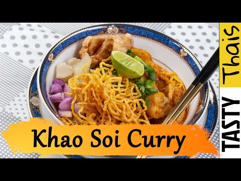 Authentic Khao Soi Recipe - The Amazing Noodle Curry from Northern Thailand