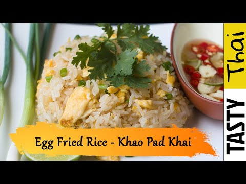Khao Pad Khai (Egg Fried Rice) - 5 Minute Easy Recipe for 2019