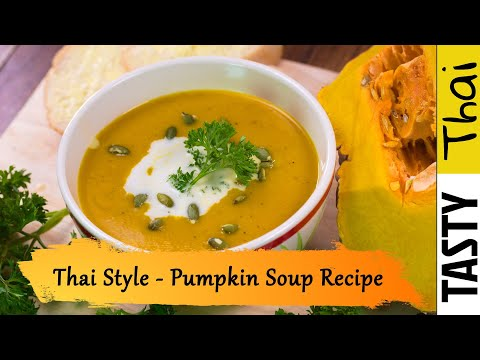 Thai Style Spicy Pumpkin Soup with Coconut Milk, Red Curry & Special Spices (Easy & Quick to do)