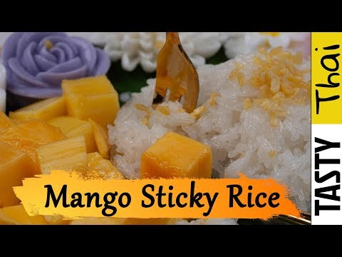 Easy Mango Sticky Rice Recipe - Authentic Mango with Sticky Rice & Coconut Milk Sauce