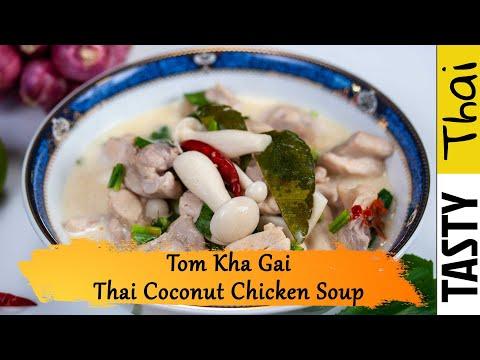 Authentic Tom Kha Gai Recipe - Easy Thai Chcken with Coconut Soup or Tom Kha Gai Soup