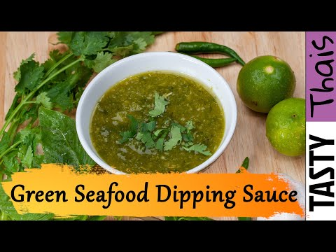 Thai Seafood Dipping Sauce (Herbal Chilli Green Sauce)