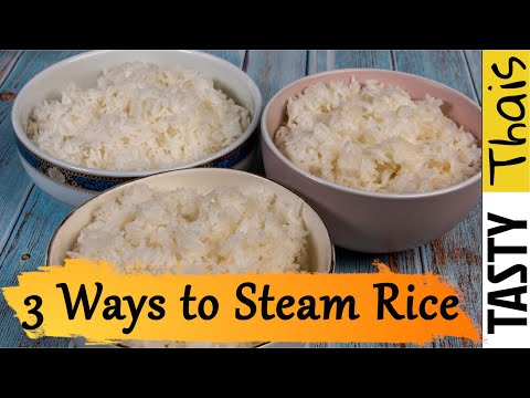 3 Perfect Steamed Rice Cooking Methods - Pan, Steamer or Rice Cooker