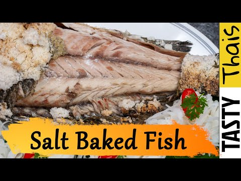 Salt Baked Fish - Thai Whole Baked Fish Streetfood Style - Pla Pao Glua