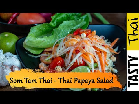 Som Tam Thai Recipe - Quick & Easy Thai Green Papaya Salad - Thai Street Food Recipe