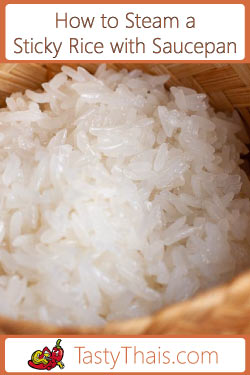 How to Steam Sticky Rice in the saucepan