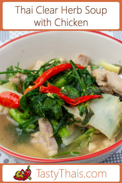 Thai clear herb soup with chicken kaeng Om