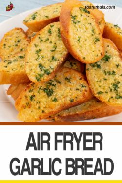Garlic Bread in the Air Fryer Quick and Delicious