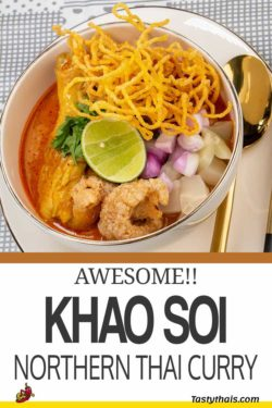 Khao Soi is an amazing Thai curry originating in Chiang Mai