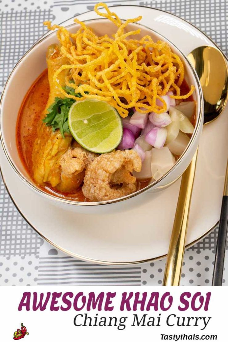 Amazingly delicious Authentic Khao Soi Curry from Chiang Mai