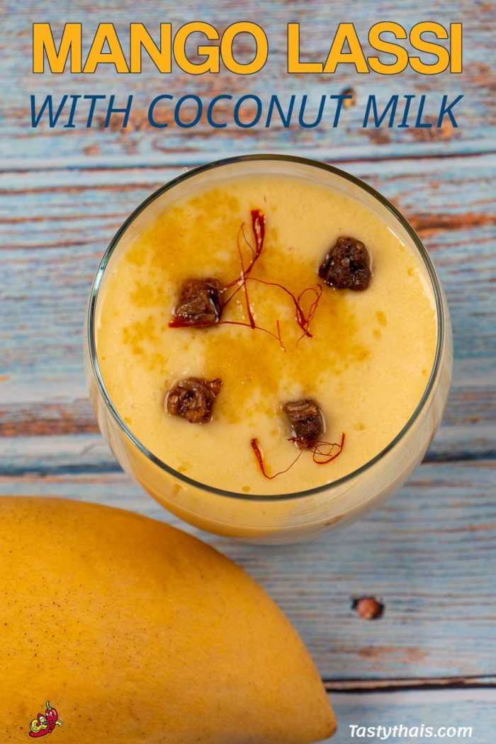 Awesome Thai Mango Lassi Made with Coconut Milk