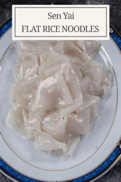 Thai Wide Flat Rice noodles or Sen Yai